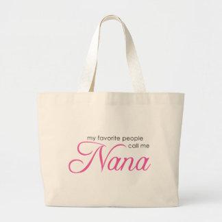 Mi gente preferida me llama Nana Bolsa Tela Grande