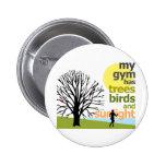 Mi gimnasio tiene árboles pin