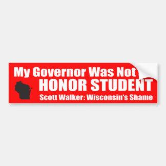 Mi gobernador no era un estudiante del honor pegatina de parachoque