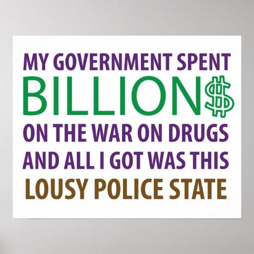 Mi gobierno pasó Billion$ en la guerra en las drog Poster