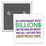 Mi gobierno pasó Billion$ en la guerra en las drog Pins