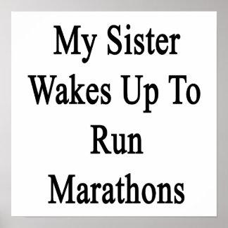 Mi hermana despierta para funcionar con maratones póster