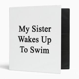 Mi hermana despierta para nadar