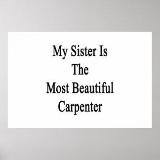 Mi hermana es el carpintero más hermoso poster