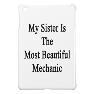 Mi hermana es el mecánico más hermoso