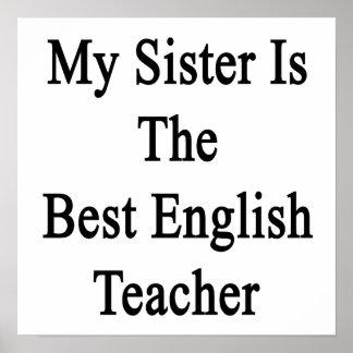 Mi hermana es el mejor profesor de inglés póster