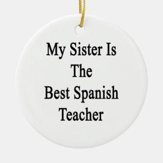 Mi hermana es el mejor profesor español ornamento para reyes magos