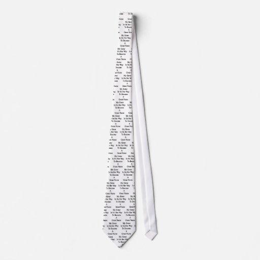 Mi hermana está en su manera de hacer gran enferme corbatas personalizadas