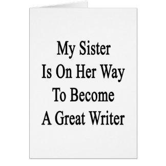 Mi hermana está en su manera de hacer gran escrito