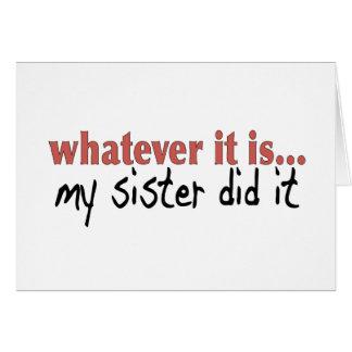 Mi hermana lo hizo tarjeta