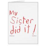 ¡Mi hermana lo hizo! Tarjeta de felicitación