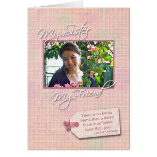 Mi hermana, mi amigo - tarjeta de encargo de la