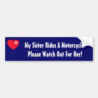 ¡Mi hermana monta una motocicleta! Etiqueta De Parachoque