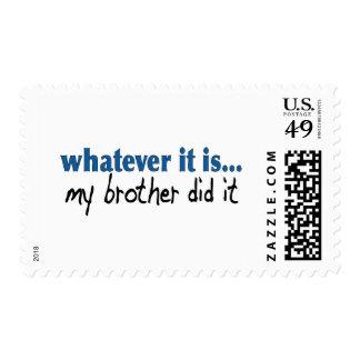 Mi hermano lo hizo sello