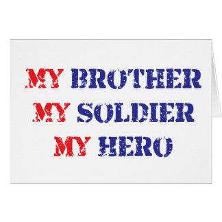 Mi hermano, mi soldado, mi héroe tarjeta de felicitación
