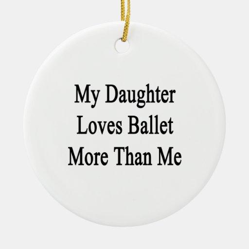 Mi hija ama ballet más que mí adornos