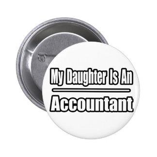 Mi hija es contable pin redondo de 2 pulgadas