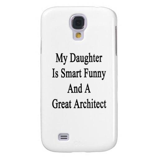 Mi hija es divertida elegante y gran arquitecto funda para galaxy s4