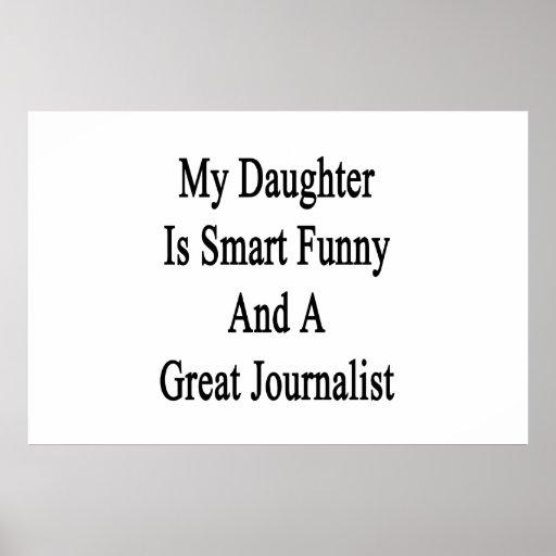 Mi hija es divertida elegante y gran periodista impresiones
