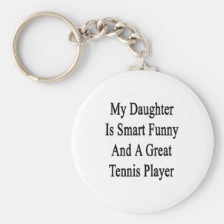 Mi hija es divertida elegante y un gran juego del  llavero redondo tipo pin