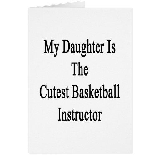 Mi hija es el instructor más lindo del baloncesto tarjeta pequeña