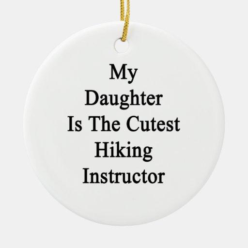Mi hija es el instructor que camina más lindo adorno redondo de cerámica
