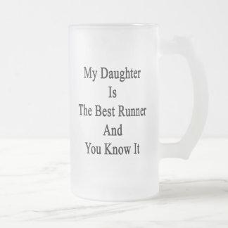 Mi hija es el mejor corredor y lo sé taza de café