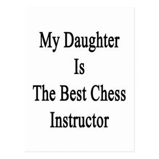 Mi hija es el mejor instructor del ajedrez tarjetas postales