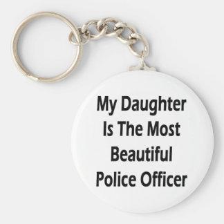 Mi hija es el oficial de policía más hermoso llavero personalizado