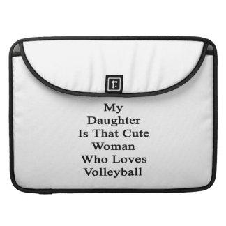 Mi hija es esa mujer linda que ama Volleybal Fundas Macbook Pro