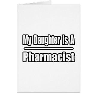 Mi hija es farmacéutico tarjeta de felicitación