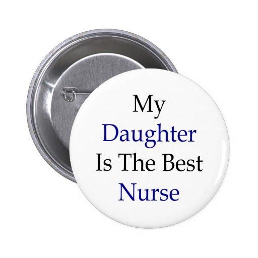 Mi hija es la mejor enfermera pin