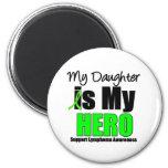 Mi hija es mi héroe imán de frigorífico