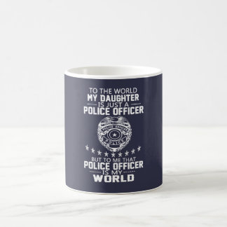 MI HIJA ES MI OFICIAL DE POLICÍA TAZA DE CAFÉ