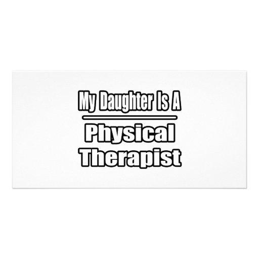 Mi hija es terapeuta físico tarjeta fotografica personalizada