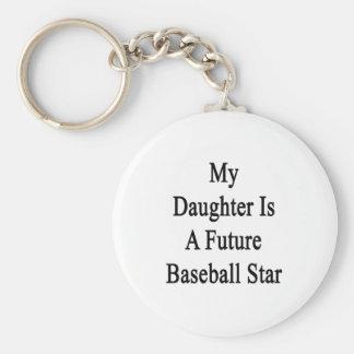 Mi hija es una estrella de béisbol futura llavero redondo tipo pin