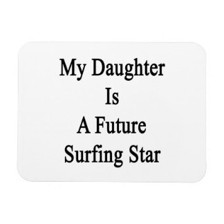 Mi hija es una estrella que practica surf futura imán flexible
