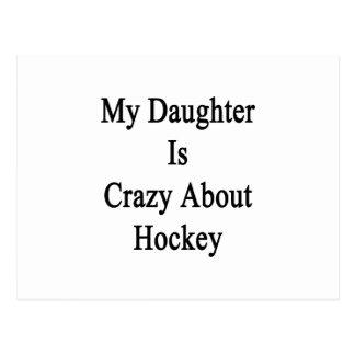 Mi hija está loca por hockey tarjetas postales