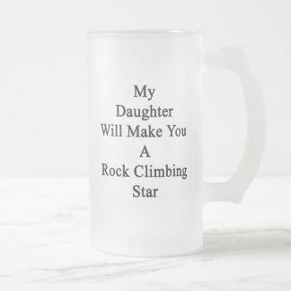 Mi hija le hará una estrella de la escalada taza de cristal