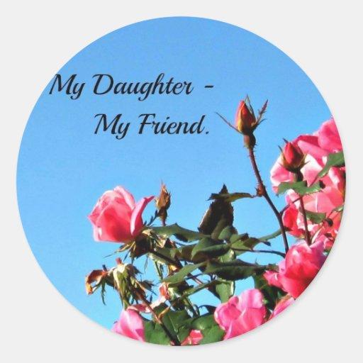 Mi hija - mi amigo pegatina redonda