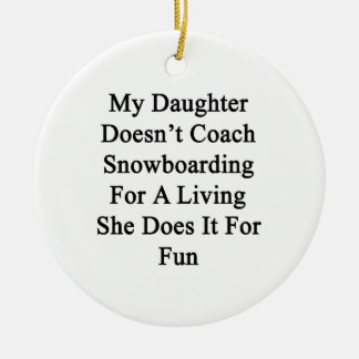 Mi hija no entrena la snowboard para un Livin Ornamentos Para Reyes Magos