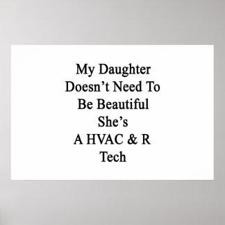 Mi hija no necesita ser hermosa ella es A H Posters