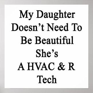 Mi hija no necesita ser hermosa ella es A H Poster