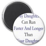 Mi hija puede correr más rápidamente y más de larg iman para frigorífico