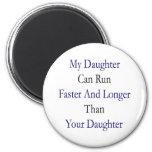 Mi hija puede correr más rápidamente y más de larg imán para frigorífico