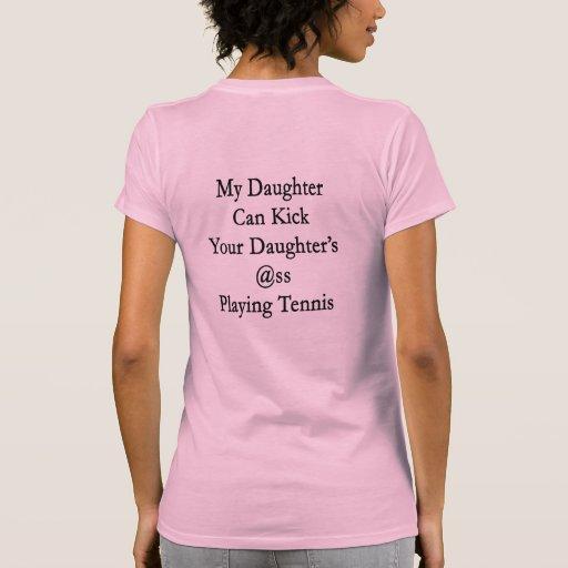 Mi hija puede golpear el asno de su hija con el pi playeras