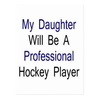 Mi hija será un jugador de hockey profesional postal