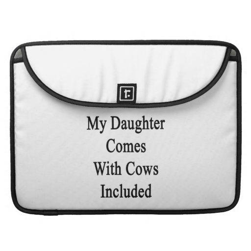 Mi hija viene con las vacas incluidas fundas macbook pro