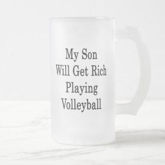 Mi hijo conseguirá rico jugando a voleibol tazas de café