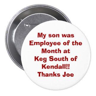 Mi hijo era empleado del mes en el barrilete o del pins